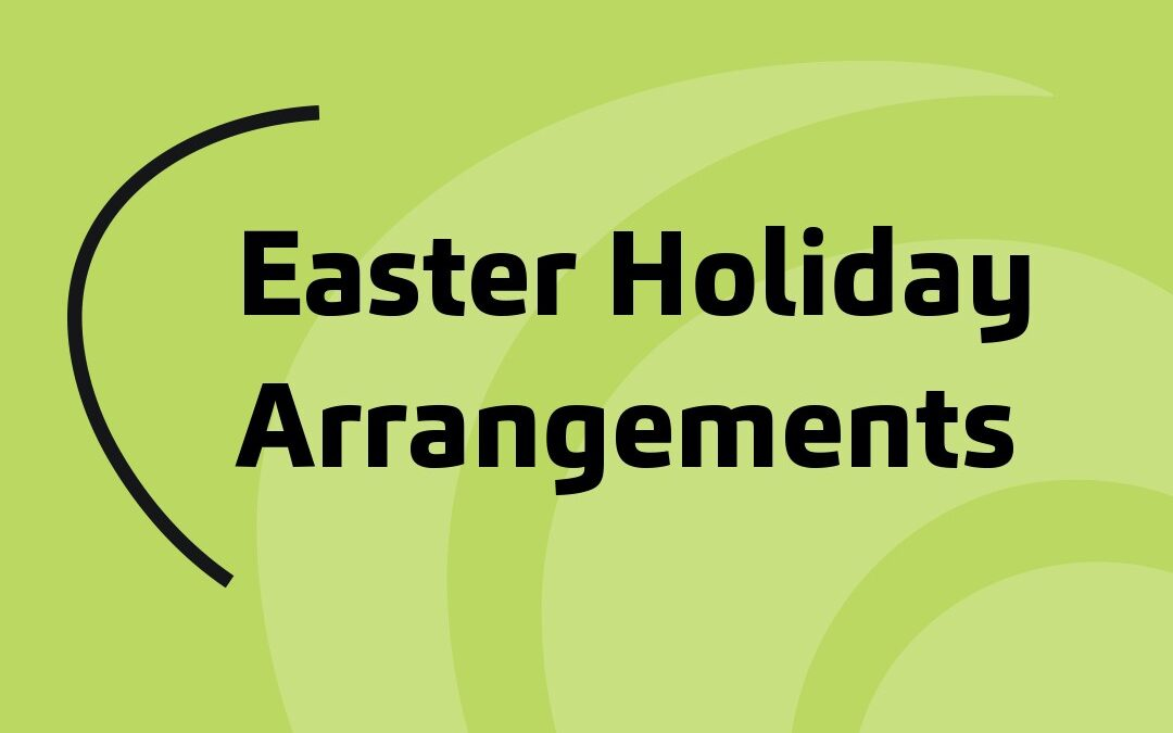 Easter Holiday Arrangements